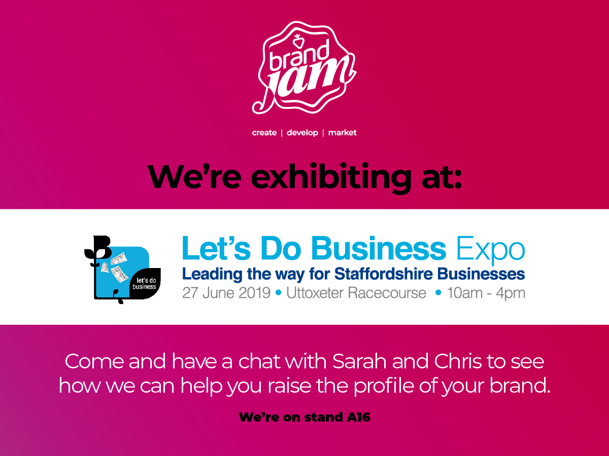 Let's Do Business 2019. Brand Jam are on Stand A16